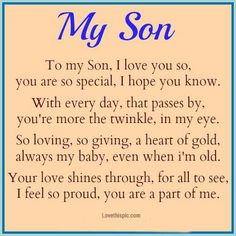 To my Sons with love....Mom. .