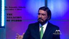 Dr. Armando Alducin November 5 2016 : THE NEGACION OF PEDRO