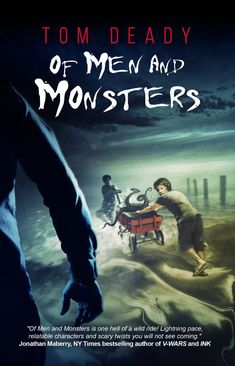 Sean takes a look at Tom Deady's OF MEN AND MONSTERS, now out from Crystal Lake Publishing. #horror #amreading Quiet Rebellion, Bonnie N Clyde, Alternate History, S Stories, Coming Of Age, Scary Movies, Writing A Book, Ny Times, Book Review