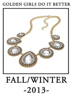 Fall/Winter 2013 Jewelry Trends Gold & Glam Jewelry