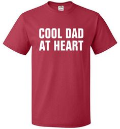 Cool Dad At Heart Shirt Funny Father Tee