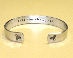 This too shall pass..Inspirational Secret Message Custom Hand Stamped Aluminum Cuff Bracelet by Korena Loves on Etsy, $22.00