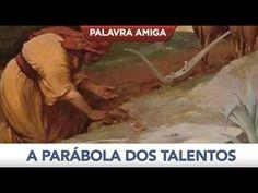 A parábola dos talentos - Bispo Macedo