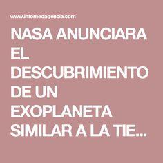 NASA ANUNCIARA EL DESCUBRIMIENTO DE UN EXOPLANETA SIMILAR A LA TIERRA