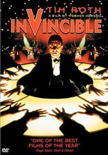 Invincible (German: Unbesiegbar) is a 2001 drama film written and directed by Werner Herzog. The film stars Tim Roth, Jouko Ahola, Anna Gourari, and Max Raabe. The film tells the story of a Jewish strongman in Germany. Max Raabe, Berlin, Really Good Movies, Werner Herzog, Tim Roth, Anna, Cinema, Best Director, Poster