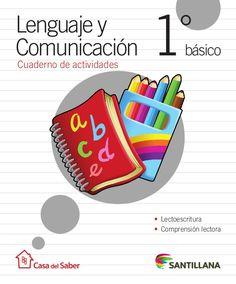 Cuaderno de actividades • Lectoescritura • Comprensión lectora Lenguaje y Comunicación °básico1