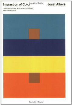 Interaction of Color: Revised Edition by Josef Albers, http://www.amazon.com/dp/0300018460/ref=cm_sw_r_pi_dp_i4OGrb0VH037H