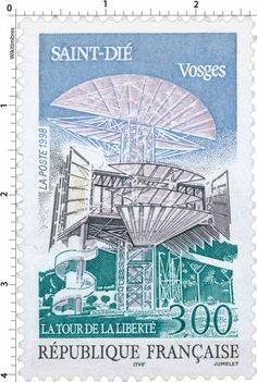 Timbre : 1998 SAINT-DIÉ Vosges LA TOUR DE LA LIBERTÉ | WikiTimbres
