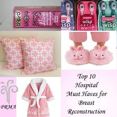 Hospital Must Haves for Breast Reconstruction Surgery.