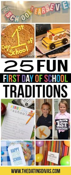 25 FUN traditions and ideas to make the first day of school extra special.