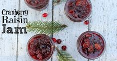 Cranberry raisin jam Holiday jams make wonderful Christmas gifts. Most people don't make their own jams or jellies any longer so receiving a homemade holiday jam is a treat.