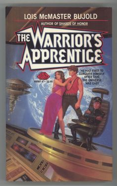 The Warrior's Apprentice by Lois McMaster Bujold, part of her Vorkosigan series - 13 Reasons to Read Sci-Fi by Women | Sarah Zettel