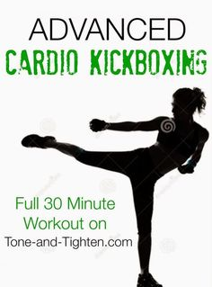 Full 30 Minute Advanced Cardio Kickboxing Workout on Tone-and-Tighten.com - get ready to sweat! This is intense!