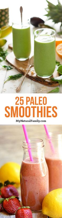 Part 2 of 25 Paleo breakfast smoothie recipes with no added sugar or sweeteners. These recipes are just as good as part 1.