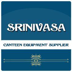 Srinivasa - Canteen Equipment in Pune, Mahārāshtra