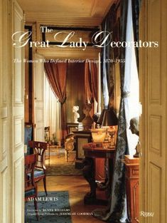Ruby Ross Wood - 1 of America's 1st Great Lady Decorators