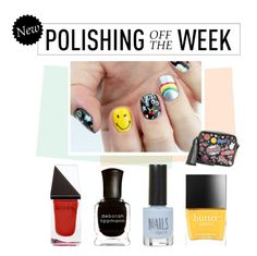 """Polishing Off the Week"" by polyvore-editorial ❤ liked on Polyvore featuring beauty, Deborah Lippmann, Butter London, Topshop, GUiSHEM, Anya Hindmarch, nailpolish, polishingofftheweek and newnownails"