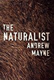 The Naturalist (The Naturalist Series Book 1) by Andrew Mayne (Author) #Kindle US #NewRelease #ScienceFiction #SciFi #eBook #ad