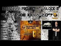 Bassdrum Project – West Side Killa 2.0 HD