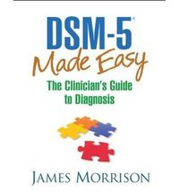 Dsm 5(r) Made Easy The Clinician' s Guide to Diagnosis By (author) James Morrison -Free worldwide shipping of 6 million discounted books by Singapore Online Bookstore http://sgbookstore.dyndns.org