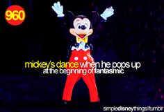 mickey's dance when he pops up at the beginning of fantasmic... I do the dance with him sometimes :-)