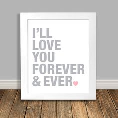 New to HappyHippoArts on Etsy: Love You Forever Nursery Art Word Art Print Pink and Grey Nursery Art Pink Nursery Art Printable Art Downloadable - 8x10 11x14 (6.50 CAD)