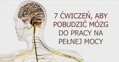 Czy wiesz, że są ćwiczenia, które usprawniają pracę mózgu? Wybraliśmy najlepsze z nich - Smak Dnia Excercise, Health And Beauty, Health Care, Psychology, Health Fitness, Hacks, Gardening, Learning, Tips