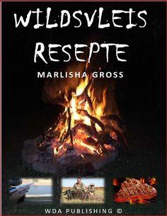 Wildsvleis Resepte eResepte) (Afrikaans Edition) by Marlisha Gross Roast, Recipe Books, Recipes, Food, Africans, Essen, Meals, Ripped Recipes, Eten