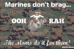 I'm no marine mom but I am a marine sister and I brag for my brother! Marine Sister, Marine Love, Once A Marine, Navy Marine, Us Marine Corps, Military Girlfriend, Military Mom, Military Ranks, Usmc