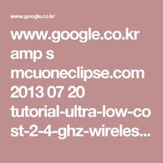 www.google.co.kr amp s mcuoneclipse.com 2013 07 20 tutorial-ultra-low-cost-2-4-ghz-wireless-transceiver-with-the-frdm-board amp