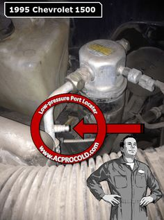 1995 Chevrolet Silverado 1500 - Low Side Port for A/C Recharge #acprocold #acpro #r134a #refrigerant - www.acprocold.com