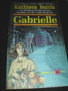 Gabrielle By Kathleen Norris 1st Print Sept 1965 Gothic Romance Paperback