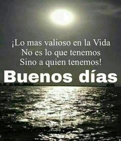 Pin by blanca lopera on buenos dias Good Morning Funny, Morning Wish, Good Morning Quotes, Pretty Quotes, Love Quotes, Inspirational Quotes, Motivational, Good Morning Inspiration, Amor Quotes