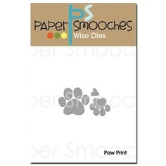 Paper Smooches PAW PRINT Wise Dies A2D255