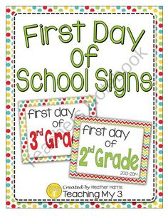 First Day of School Signs from TeachingMy3 on TeachersNotebook.com (30 pages)  - printable first day of school signs back to