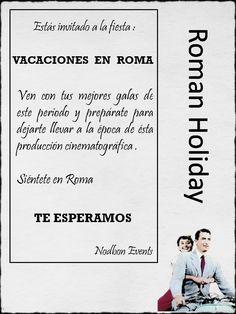 "Inspiration party ""Roman Holidays"":Invitación. Roman Holiday inspired party"