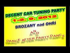 DECENT CAR TUNING SRAZ BROZANY nad OHRI and PARTY 2012