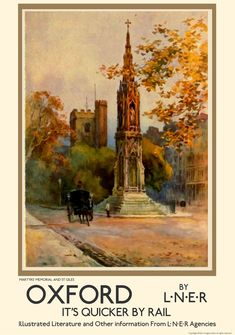 Oxford University Martyr s Memorial Vintage Advertising Posters, Vintage Travel Posters, Vintage Advertisements, British Travel, Travel Uk, Cambridge University Colleges, Travel Gallery Wall, Railway Posters, Oxford England