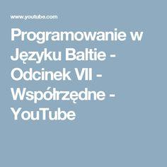 Programowanie w Języku Baltie - Odcinek VII - Współrzędne - YouTube