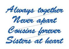Always together never apart cousins forever sisters at heart - custom design for AMP by LLHembroidery on Etsy