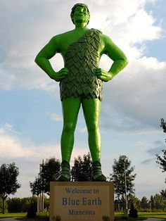 Jolly Green Giant...The vegetable company gave the town permission to use its symbol as long as the townspeople provided 100% of the funds. They did, and so today the verdant 4-ton Hercules smiles upon travelers throughout southern Minnesota.