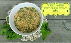 Adding Dried Herbs to your Chicken Layer Feed.  http://www.fresh-eggs-daily.com/2013/05/adding-dried-herbs-to-your-chicken.html