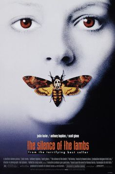 The Silence of the Lambs - Oscar-winning adaptation of Thomas Harris' crime novel starring Jodie Foster & Anthony Hopkins as Dr Hannibal Lecter. Iconic Movie Posters, Horror Movie Posters, Iconic Movies, Horror Movies, Comedy Movies, 1990s Movies, Latest Movies, Suspense Movies, Famous Movies