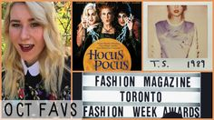 All of the things I loved in the month of October - from Taylor Swift's new album, 1989, to the Toronto Fashion Week Awards.