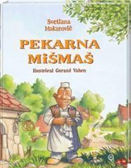 Pekarna Mišmaš: Svetlana Makarovič