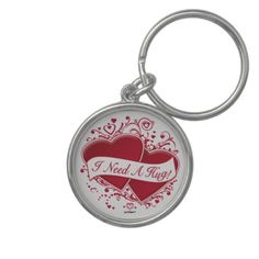 I Need A Hug! Red Hearts Key Chains   •   This design is available on t-shirts, hats, mugs, buttons, key chains and much more   •   Please check out our others designs at: www.zazzle.com/ZuzusFunHouse*