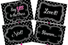 Give me a sign: a fun way for family and friends to interact with wedding dress shopping!  Instant Download Printable Signs - Each sign measures 5 x 7 with an additional 8.5 x 11 sign for the bride  8 Paddle Signs 4 Sign Templates 2 Sizes of Bride Signs 