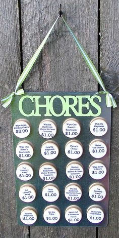 Custom Chore chart... it's kind of cute, but I don't really believe in paying kids to do what they should already do out of respect for their family.