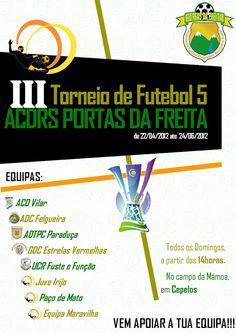 III Torneio de Futebol 5 ACDRS Portas da Freita  # todos os domingos até 24 de Junho 2012 - a partir das 14h00  @ campo da Mámoa, Cepelos, Vale de Cambra