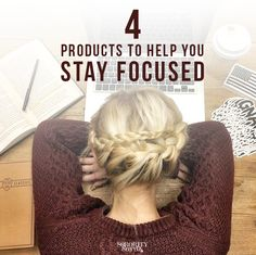 The Sorority Secrets: 4 Products To Help You Stay Focused